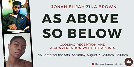 AS ABOVE SO BELOW: Closing Reception and Conversation with the Artists tickets