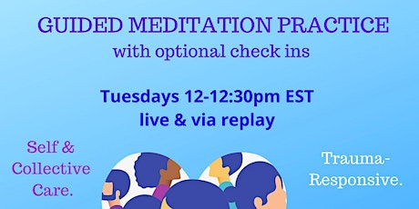 Guided Meditation as Care tickets