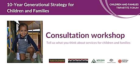 10 Year Generational Strategy Palmerston Workshop tickets