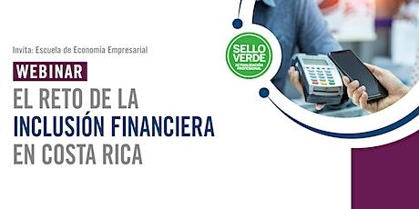 Sello verde: El reto de la inclusión financiera en Costa Rica tickets