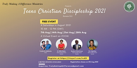Teens Christian Discipleship 2021 tickets