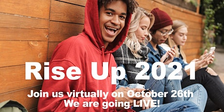 RISE UP 2021 Benefitting  Young Adults Experiencing Homelessnes tickets