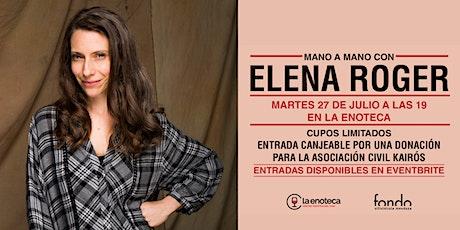 Mano a mano con Elena Roger en La Enoteca entradas