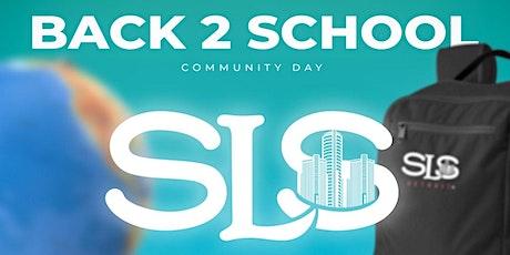 SLS Back 2 School Community Day tickets