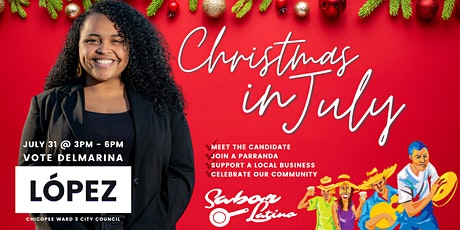 Christmas in July | Delmarina López for Chicopee Ward 3 Campaign Kick-Off tickets