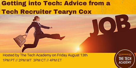 Getting into Tech: Advice from a Tech Recruiter with Tearyn Cox tickets