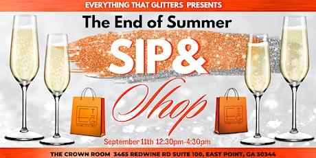 End Of Summer Sip & Shop tickets