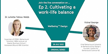 Cultivating a work-life balance | Wellbeing by Design tickets