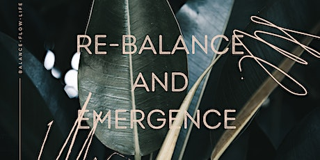 Re-Balance and Emerge Workshop tickets