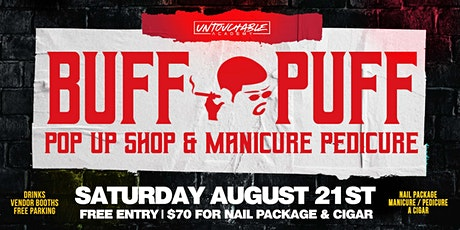 Buff n Puff Manicures, Pedicures and Cigars tickets