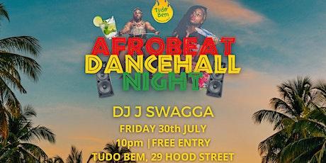 AFROBEAT DANCEHALL PARTY | 30.07 | Tudo Bem tickets