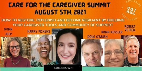 Care For The Caregiver Summit tickets