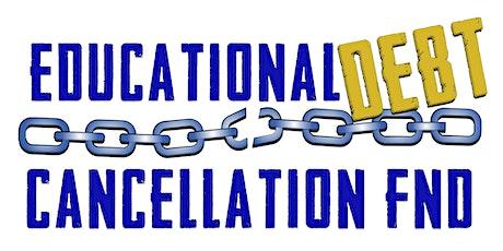 Educational Debt Cancellation Foundation (EDCF) Workshop tickets