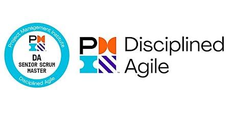 Disciplined Agile Senior Scrum Master (DASSM)  Certification Training entradas