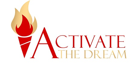 Activate the Dream - Dream. Believe. Build. tickets