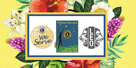 Milpitas Executive Lions Club Installation of 2021-22 Officers tickets