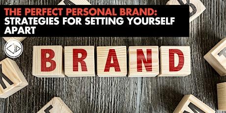 The Perfect Personal Brand: Strategies for Setting Yourself Apart biglietti