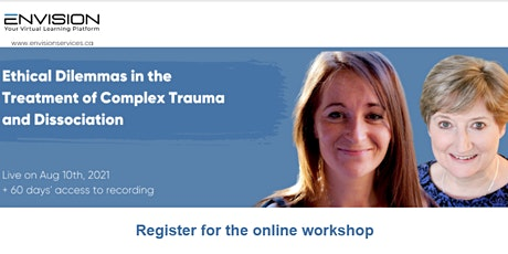 Ethical Dilemmas in the Treatment of Complex Trauma and Dissociation tickets
