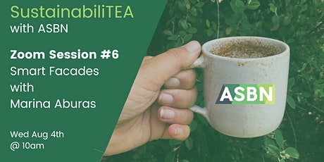 SustainabiliTEA with ASBN Session #6 -  Smart Facades tickets