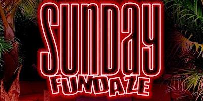 Each & Every Sunday SUNDAY FUNDAZE @ The Delancey