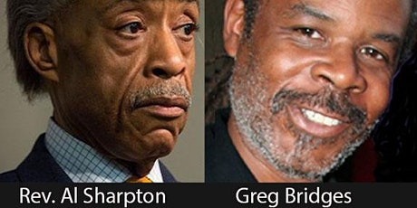 Rev Al Sharpton + Greg Bridges Rise Up: Confronting a Country at Crossroads tickets
