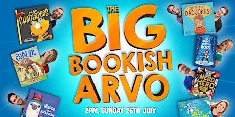 The Big Bookish Arvo! biglietti