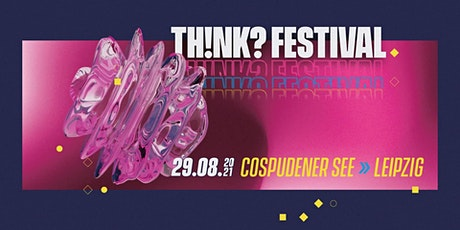THINK Festival 2021 tickets
