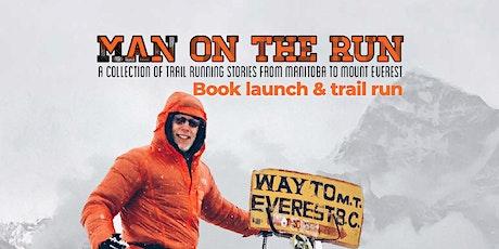 Man on the Run:  Book Launch & Run tickets