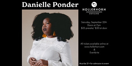 Danielle Ponder at Hollerhorn Distilling tickets