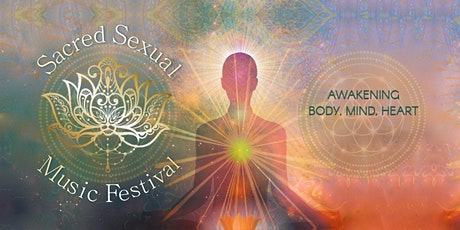 Sacred Sexual Music Festival - PRINCE GEORGE! tickets