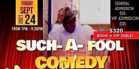 Such-A-Fool Comedy Show tickets