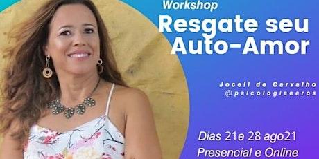 Workshop Resgate seu Auto-Amor ingressos