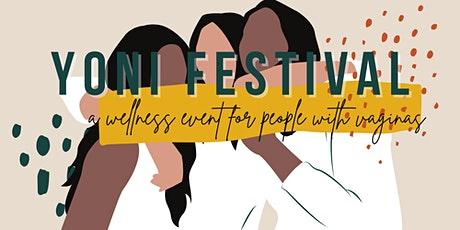 Yoni Festival tickets