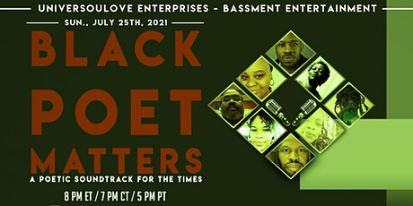 Black Poet Matters - A Poetic Soundtrack for the Times (1 Year Anniversary) tickets