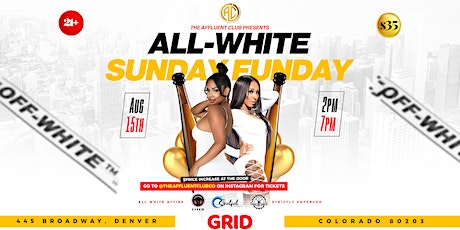 All-White Sunday Funday tickets