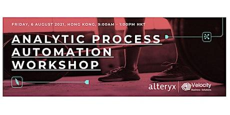 Alteryx Analytic Process Automation Workshop (6 August 2021) tickets