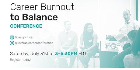 Career Burnout to Balance tickets