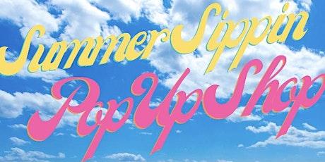Summer Sippin Pop Up Shop (Paint & Sip) tickets