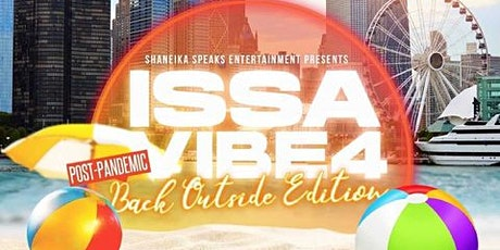 Issa Vibe 4 : Back Outside Edition tickets