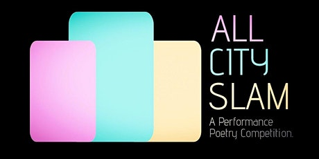 The All City Poetry Slam: The Semifinals! tickets