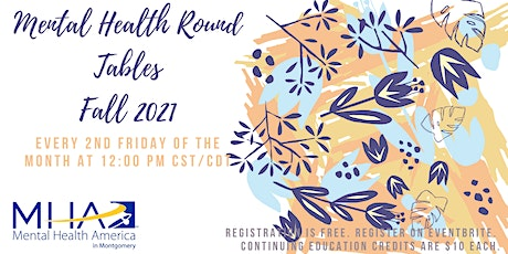 Mental Health Round Tables Fall 2021 tickets