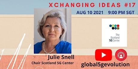 XCHANGING IDEAS #17 - Global 5G Evolution Tickets