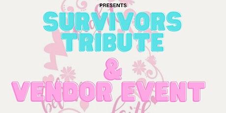 Survivors Tribute & Vendor Event tickets