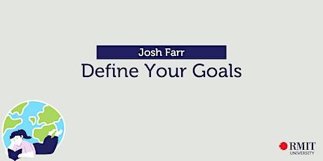 Define Your Goals (ON CAMPUS) tickets