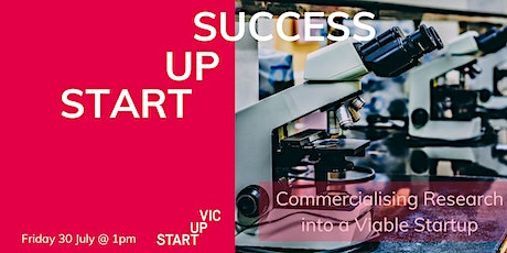 Startup Success Series: Commercialising Research into a Viable Startup tickets