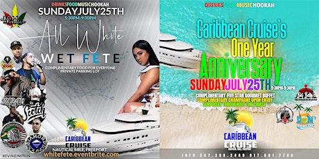 Wet Fete/Caribbean Cruise Anniversary tickets