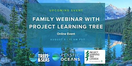 Trees & Seas: Project Learning Tree Canada Family Webinar entradas