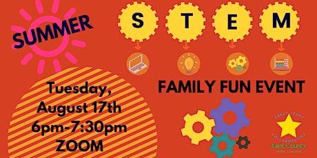 Summer S.T.E.M Family Fun Event tickets