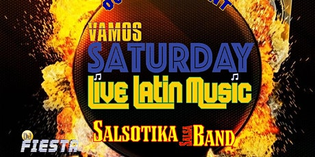 VAMOS SATURDAY!  PATIO PARTY with LIVE LATIN MUSIC  (Reservations Only) tickets