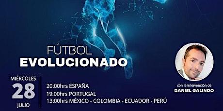 Encuentro Mentoryx con Daniel Galindo  - Fútbol Evolucionado entradas
